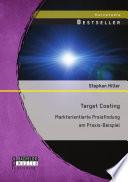 Target Costing: Marktorientierte Preisfindung am Praxis-Beispiel