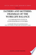 Fathers and Mothers  Dilemmas of the Work Life Balance