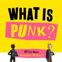 What Is Punk? : awakened the people, like never before...