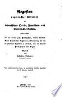 Regesten ungedruckter Urkunden zur bayerischen Orts-, Familien- und Landes-Geschichte
