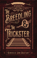 The Breedling and the Trickster