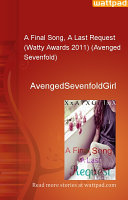 download ebook a final song, a last request (watty awards 2011) (avenged sevenfold) pdf epub