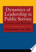 Dynamics of Leadership in Public Service
