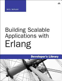 Building Scalable Applications With Erlang