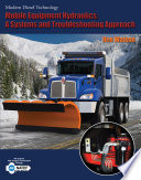 Mobile Equipment Hydraulics  A Systems and Troubleshooting Approach