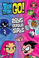 Teen Titans Go Boys Versus Girls
