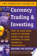 The Complete Guide To Currency Trading Investing