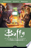 Buffy the Vampire Slayer Season 8 Volume 3  Wolves at the Gate