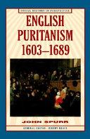 English Puritanism  1603 1689