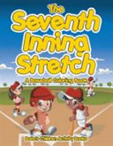 The Seventh Inning Stretch  a Baseball Coloring Book