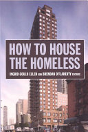 How to House the Homeless Assesses The Current State Of Affairs Analyzes Promising