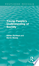 Young People s Understanding of Society  Routledge Revivals
