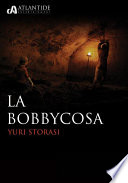 La Bobbycosa