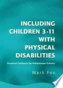 Including Children 3 11 With Physical Disabilities