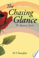 The Chasing Glance