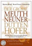 Der grosse Meuth Neuner Duttenhofer