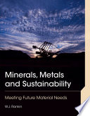 Minerals  Metals and Sustainability