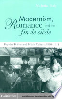 Modernism, Romance and the Fin de Siècle Popular Fiction and British Culture
