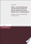 Eliten- und Volksbildung im Zarenreich während des 18. und in der ersten Hälfte des 19. Jahrhunderts