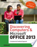 Discovering Computers   Microsoft Office 2013  A Fundamental Combined Approach