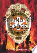 Behind My Badge