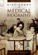 Dictionary of Medical Biography Separate Lists Of Individuals By Country By Fields