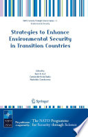Strategies to Enhance Environmental Security in Transition Countries Transition Countries As Well As Practical Methods And