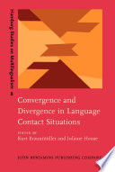 Convergence and Divergence in Language Contact Situations