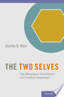 The Two Selves Is Underwritten By A Multiplicity Of Self Aspects Having