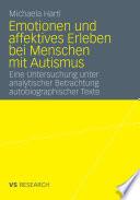 Emotionen und affektives Erleben bei Menschen mit Autismus