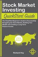 Stock Market Investing Quickstart Guide