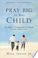 Pray Big for Your Child