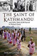 The Saint of Kathmandu