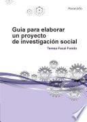 Gu A Para Elaborar Un Proyecto De Investigaci N Social