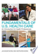 Fundamentals of U S  Health Care
