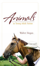 Animals In Young Adult Fiction book