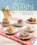 Wagashi Little Bites Of Japanese Delights
