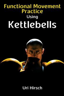 EBook Download (PDF) Functional Movement Practice Using Kettlebells