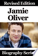 Jamie Oliver Biography Series