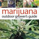 Marijuana Outdoor Grower S Guide