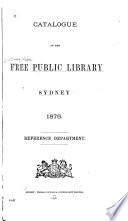 Catalogue Of The Free Public Library Sydney 1876 Reference Department