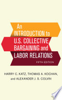 An Introduction to U S  Collective Bargaining and Labor Relations