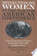 Revolutionary Women in the War for American Independence