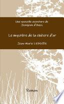Une nouvelle aventure de Jeanjean d Aups  Le myst  re de la ch  vre d or
