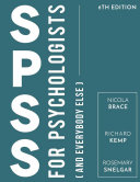 IBM SPSS for Psychologists: And Everybody Else