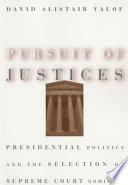 Pursuit of Justices