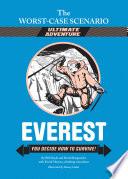 The Worst Case Scenario Ultimate Adventure Novel  Everest
