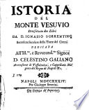 Istoria del monte Vesuvio divisata in due libri da d  Ignazio Sorrentino sacerdote secolare della Torre del Greco