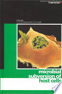 Microbial Subversion Of Host Cells book