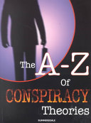 The A Z of Conspiracy Theories